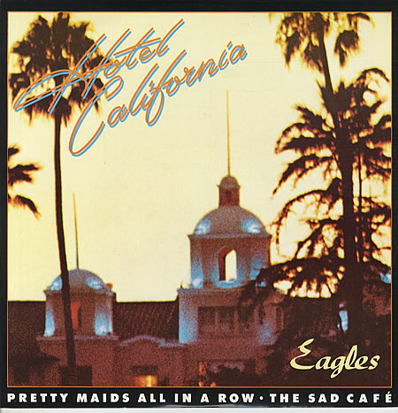 Hotel California, The Eagles (1976).
