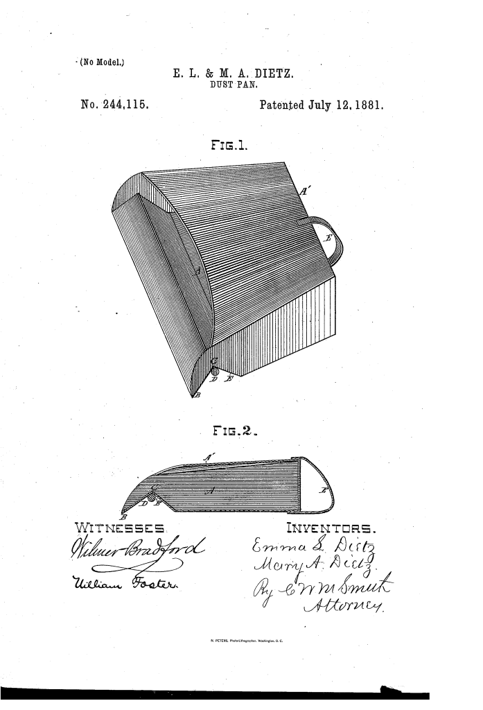 Emma and Mary Dietz of Oakland patented a dust pan that closed (1881).