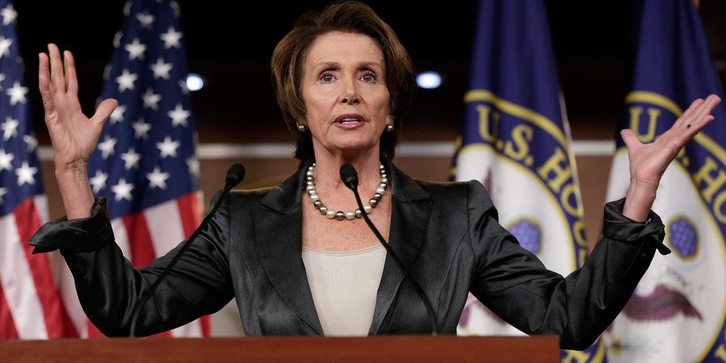Representative Nancy Pelosi.