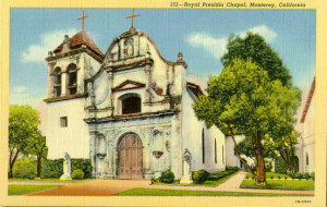 Royal Chapel of Monterey postcard.
